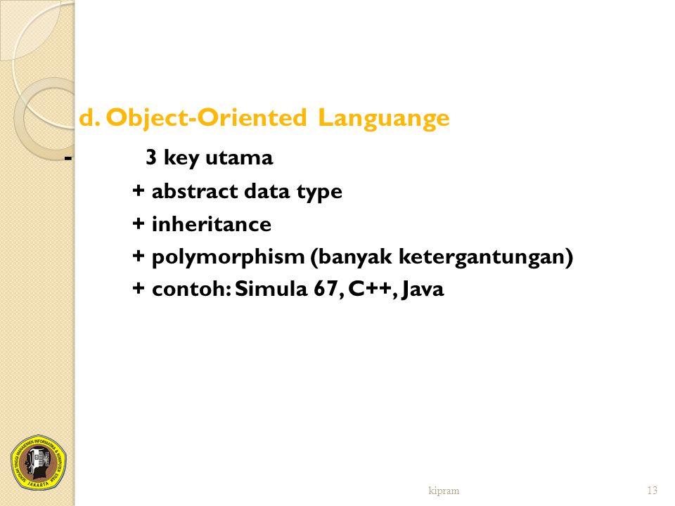 d. Object-Oriented Languange - 3 key utama