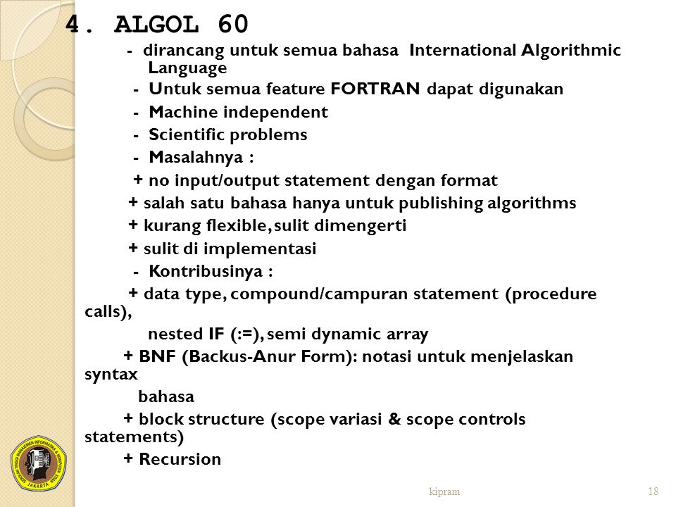- dirancang untuk semua bahasa International Algorithmic