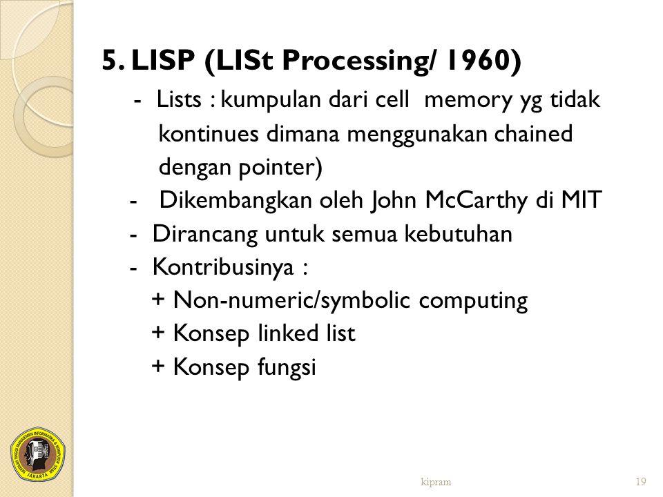 5. LISP (LISt Processing/ 1960)