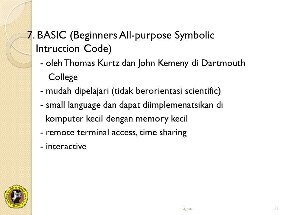 7. BASIC (Beginners All-purpose Symbolic Intruction Code)