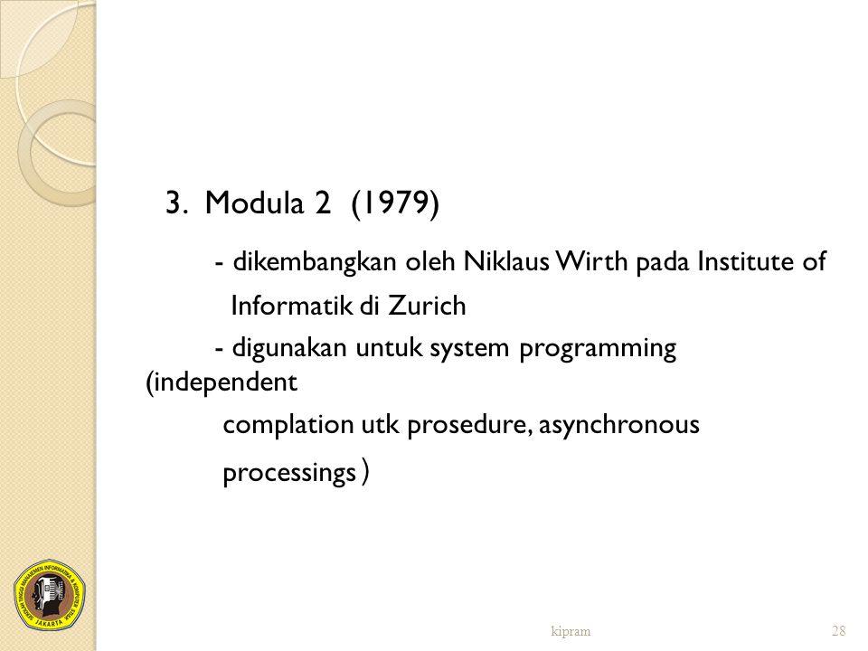 - dikembangkan oleh Niklaus Wirth pada Institute of