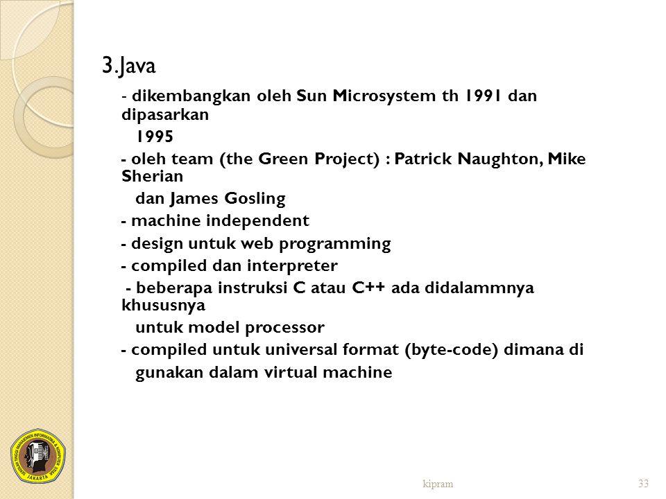 - dikembangkan oleh Sun Microsystem th 1991 dan dipasarkan
