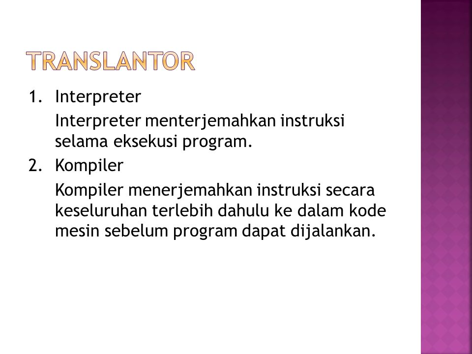 translantor 1. Interpreter