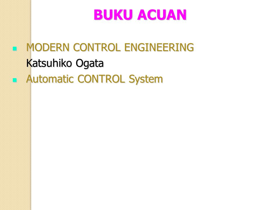 BUKU ACUAN MODERN CONTROL ENGINEERING Katsuhiko Ogata