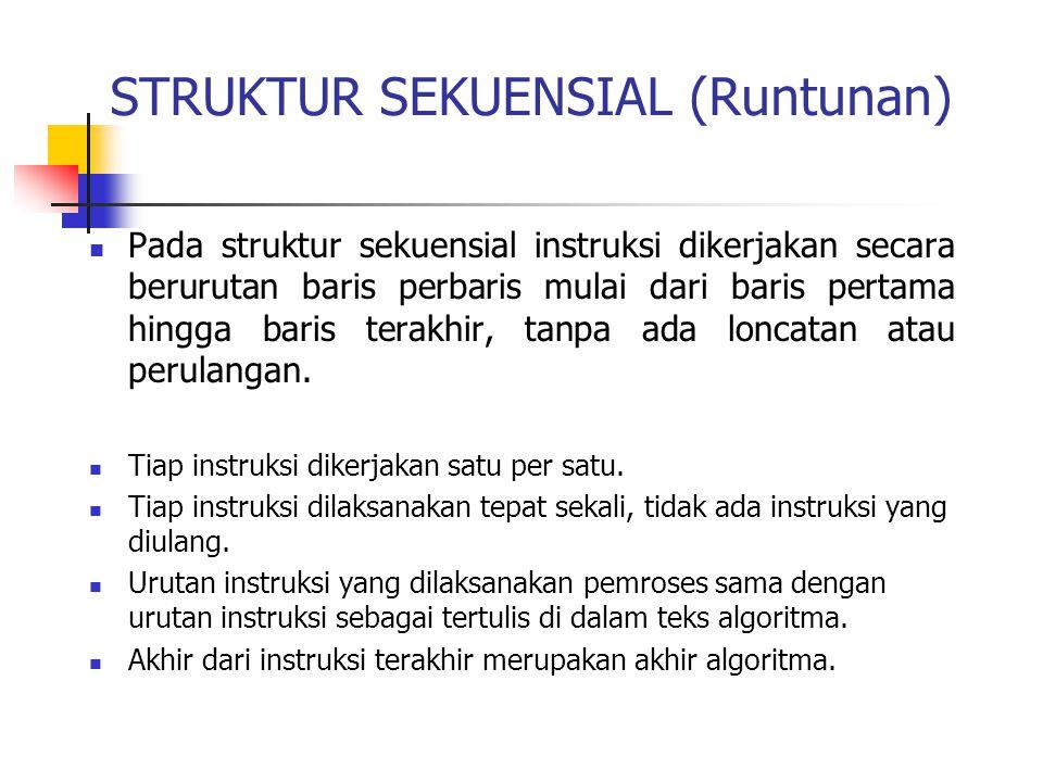 STRUKTUR SEKUENSIAL (Runtunan)