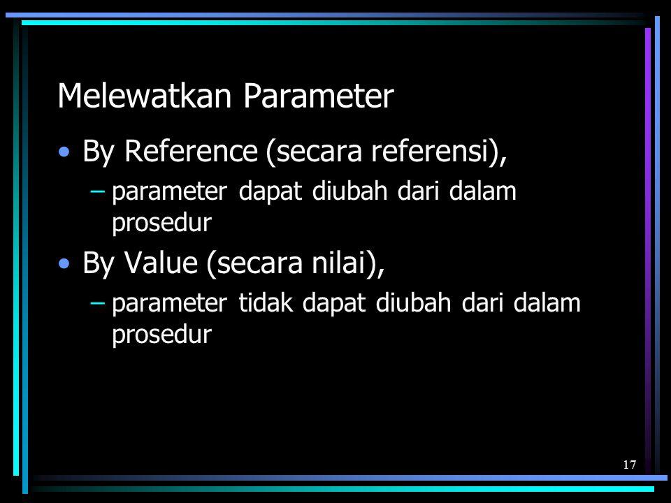 Melewatkan Parameter By Reference (secara referensi),