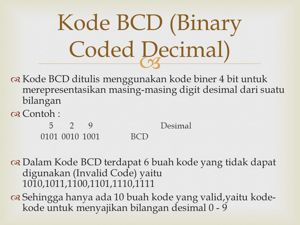 Kode BCD (Binary Coded Decimal)