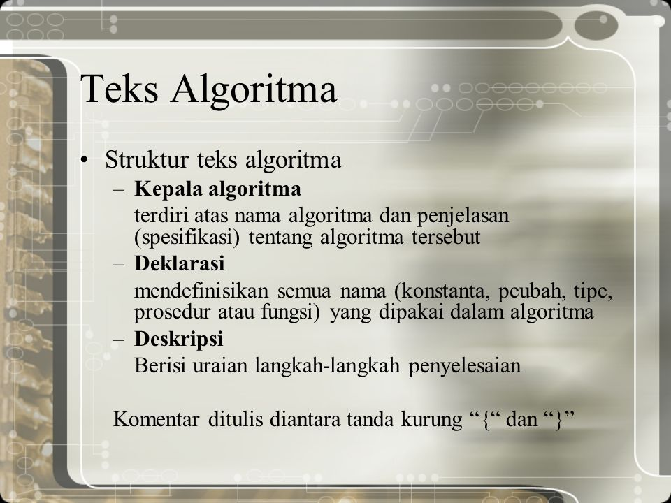 Teks Algoritma Struktur teks algoritma Kepala algoritma