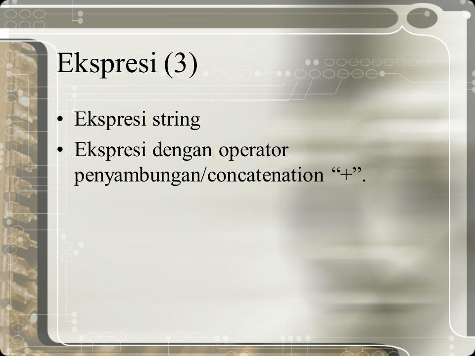Ekspresi (3) Ekspresi string