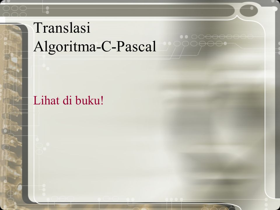 Translasi Algoritma-C-Pascal