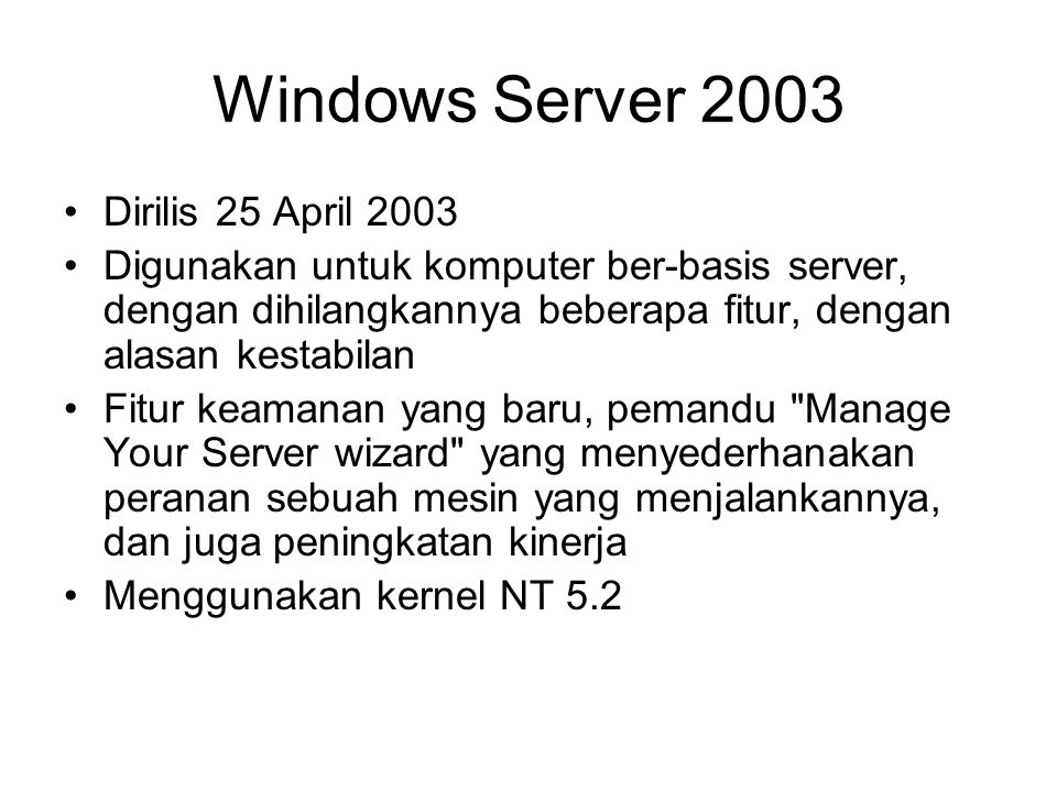 Windows Server 2003 Dirilis 25 April 2003