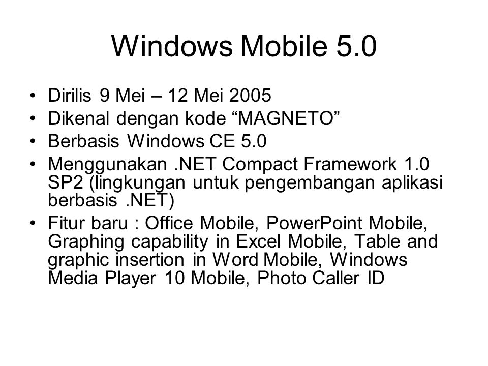 Windows Mobile 5.0 Dirilis 9 Mei – 12 Mei 2005