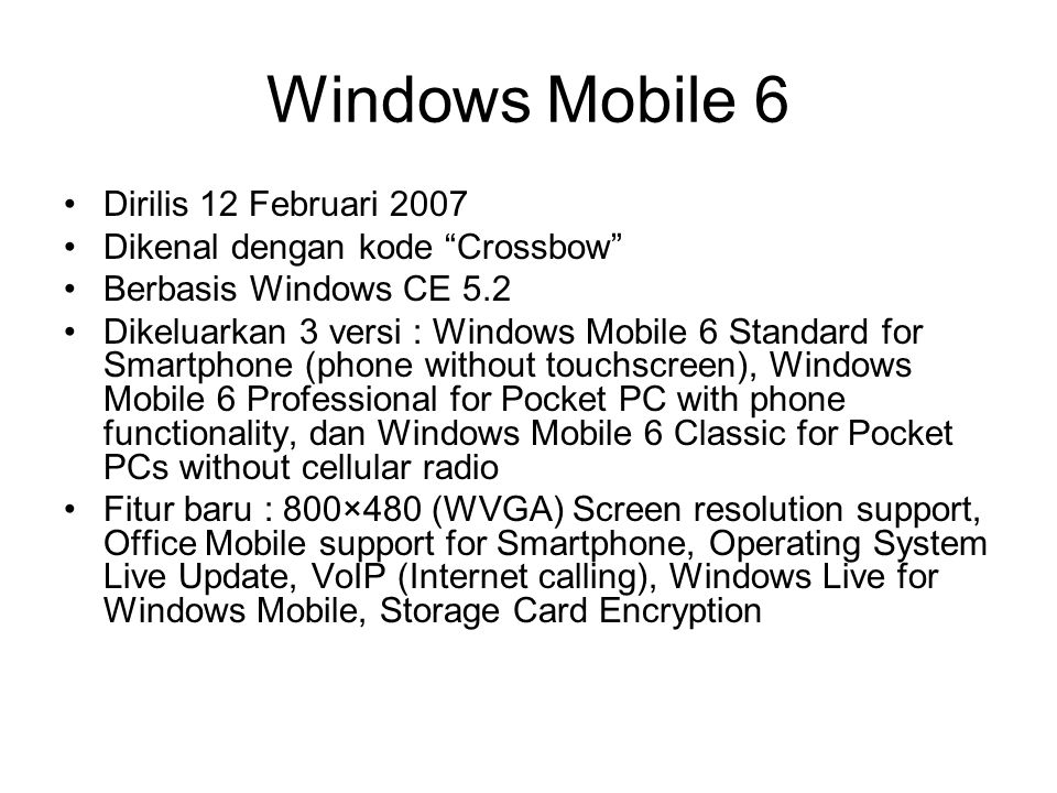 Windows Mobile 6 Dirilis 12 Februari 2007