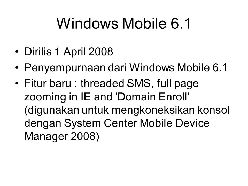 Windows Mobile 6.1 Dirilis 1 April 2008