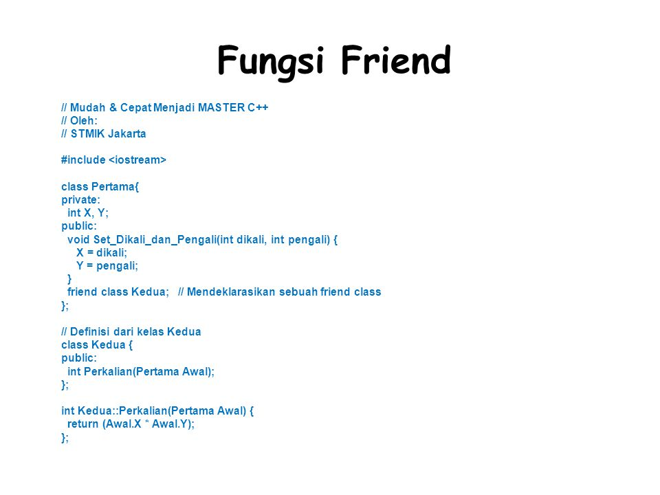 Fungsi Friend // Mudah & Cepat Menjadi MASTER C++ // Oleh: