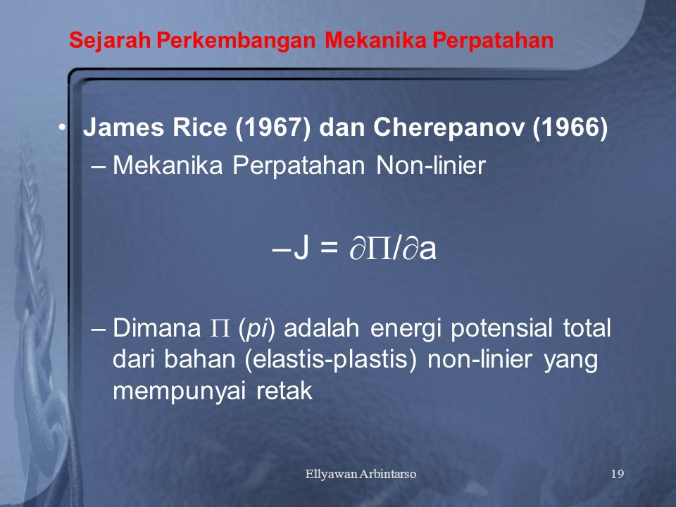 Sejarah Perkembangan Mekanika Perpatahan
