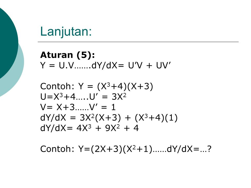 Lanjutan: Aturan (5): Y = U.V…….dY/dX= U'V + UV'