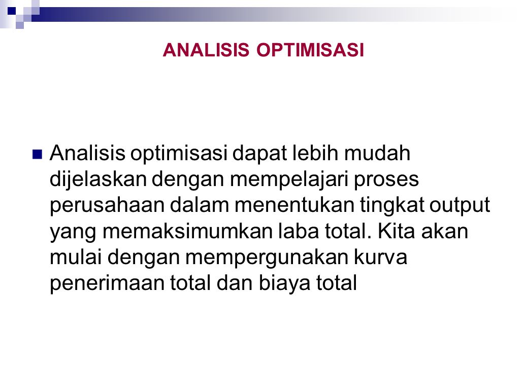 ANALISIS OPTIMISASI
