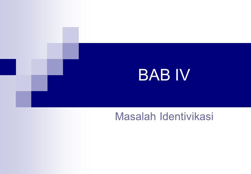 BAB IV Masalah Identivikasi