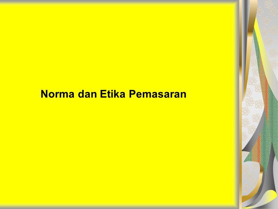 Norma dan Etika Pemasaran