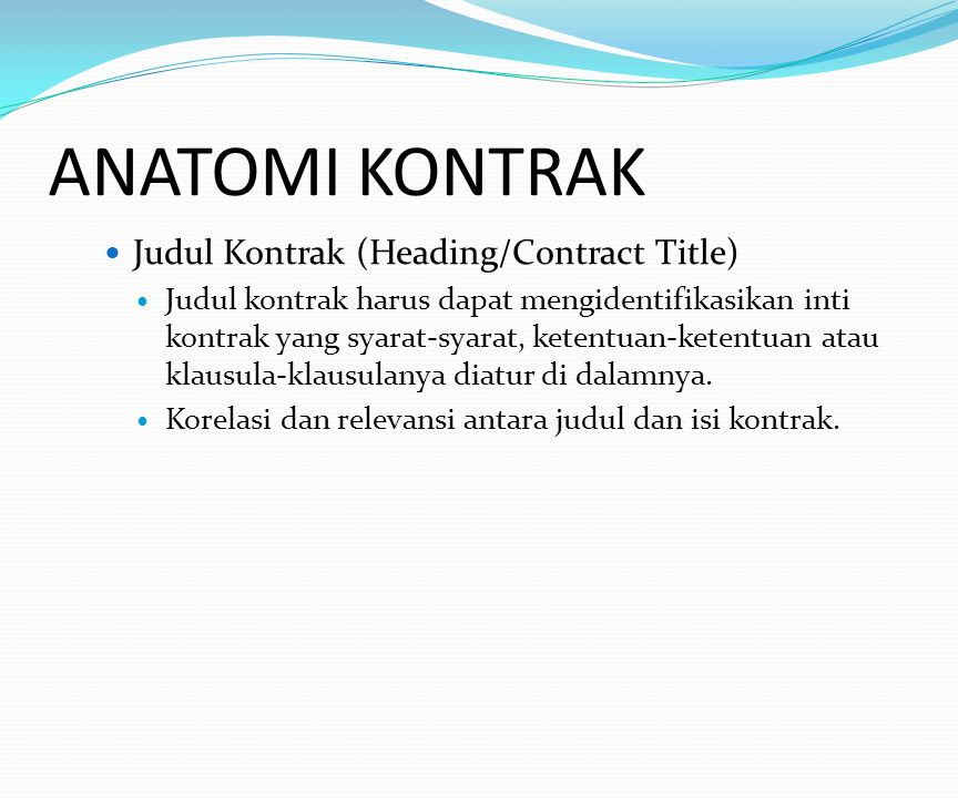 ANATOMI KONTRAK Judul Kontrak (Heading/Contract Title)