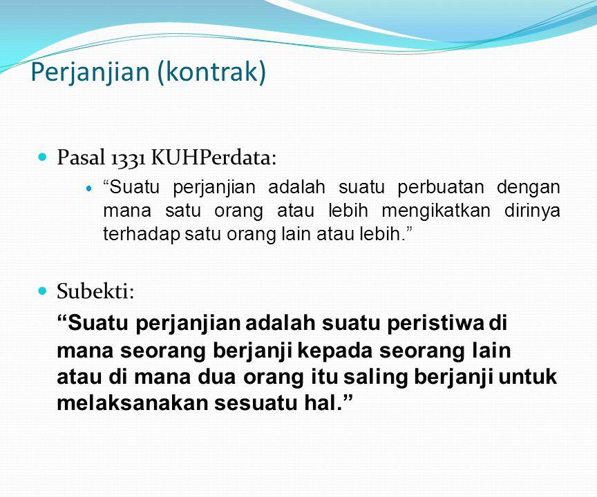 Perjanjian (kontrak) Pasal 1331 KUHPerdata: Subekti: