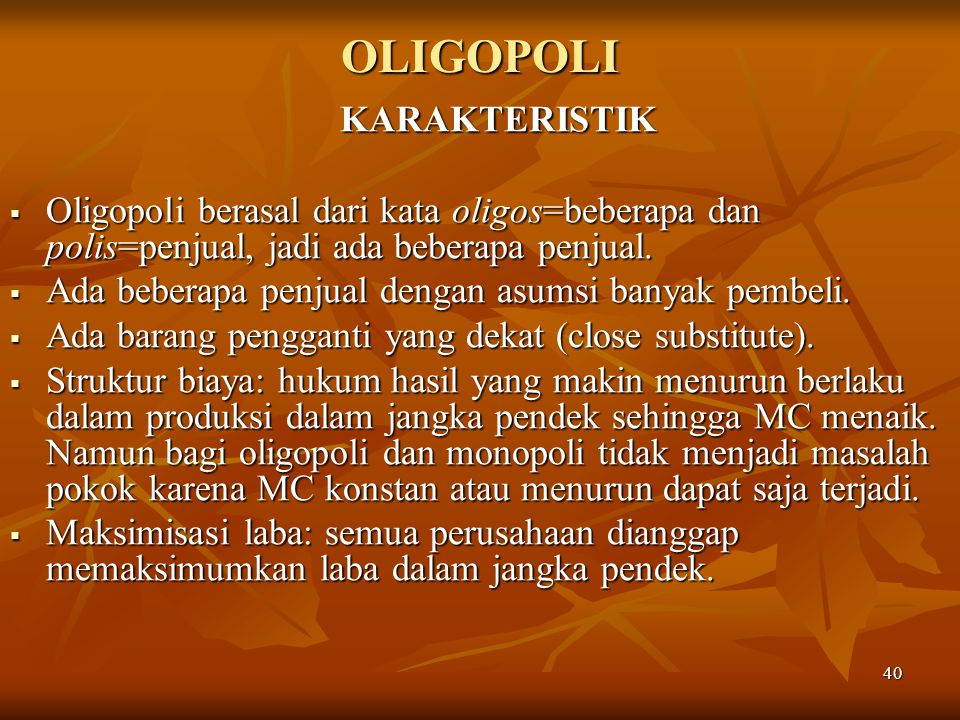OLIGOPOLI KARAKTERISTIK