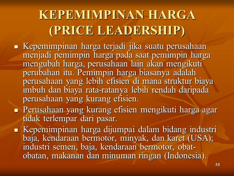 KEPEMIMPINAN HARGA (PRICE LEADERSHIP)