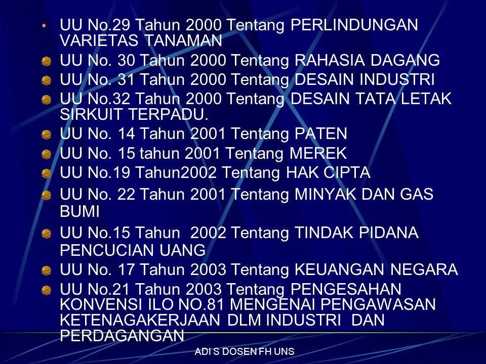 UU No.29 Tahun 2000 Tentang PERLINDUNGAN VARIETAS TANAMAN