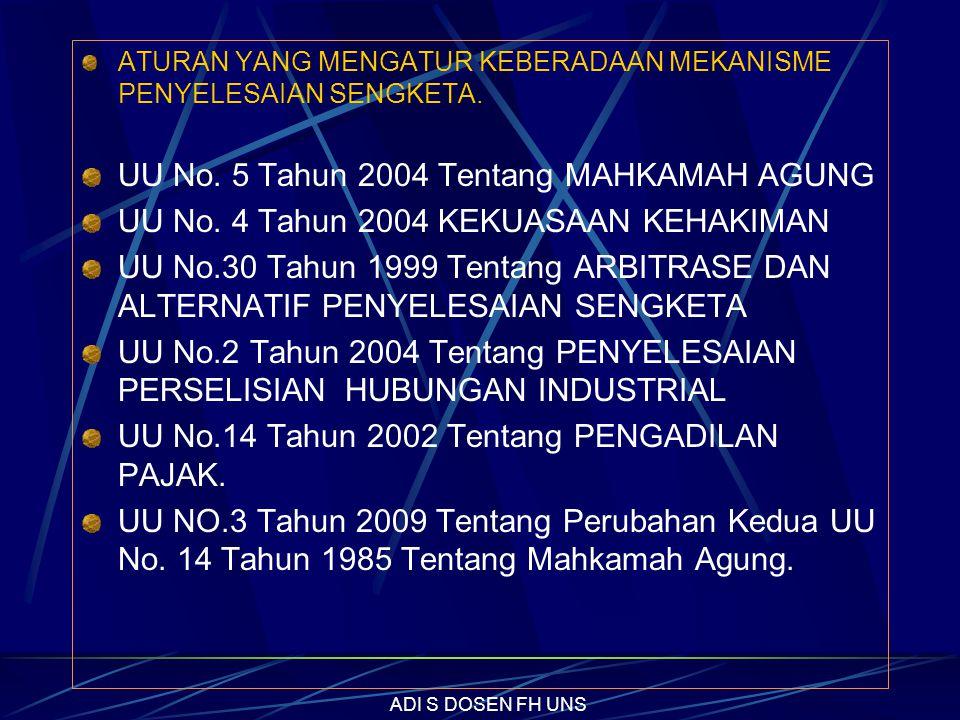 UU No. 5 Tahun 2004 Tentang MAHKAMAH AGUNG
