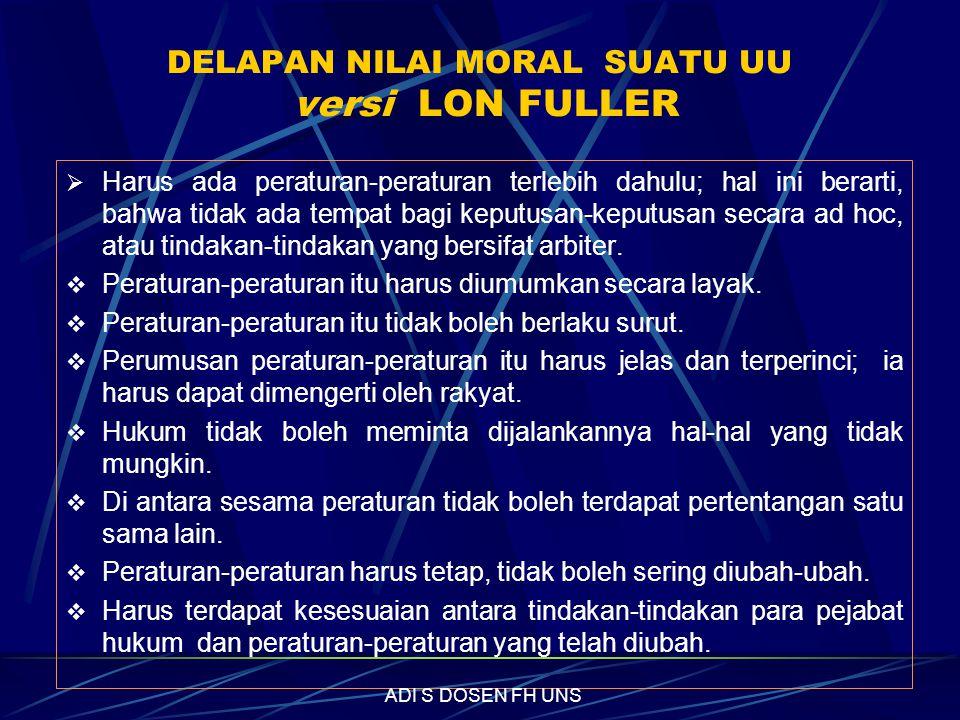 DELAPAN NILAI MORAL SUATU UU versi LON FULLER