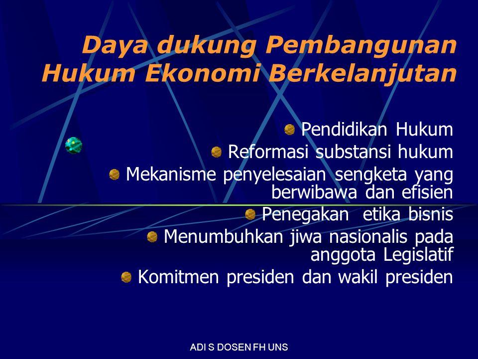 Daya dukung Pembangunan Hukum Ekonomi Berkelanjutan