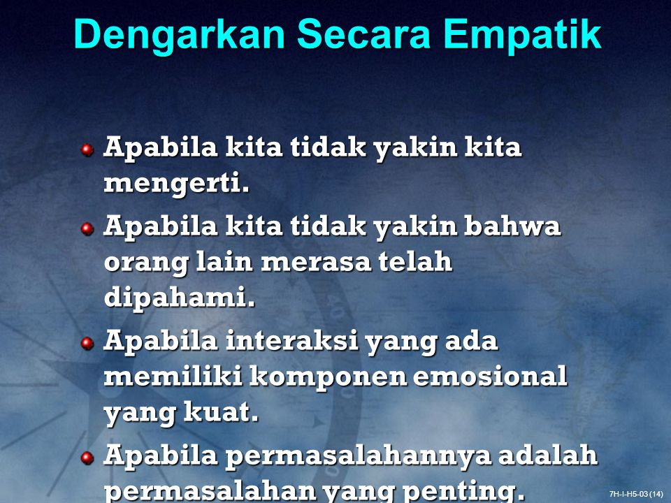 Dengarkan Secara Empatik