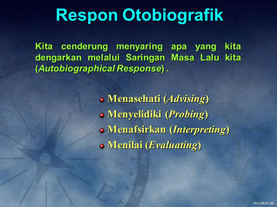 Respon Otobiografik Menasehati (Advising) Menyelidiki (Probing)