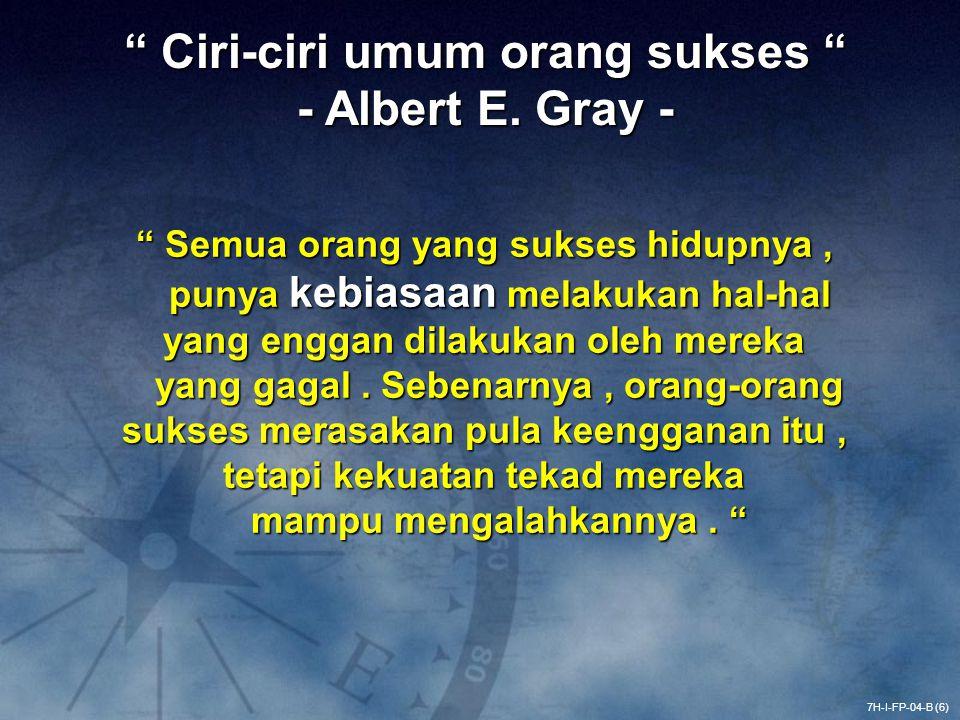 Ciri-ciri umum orang sukses - Albert E. Gray -
