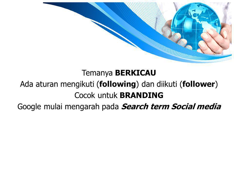 Ada aturan mengikuti (following) dan diikuti (follower)
