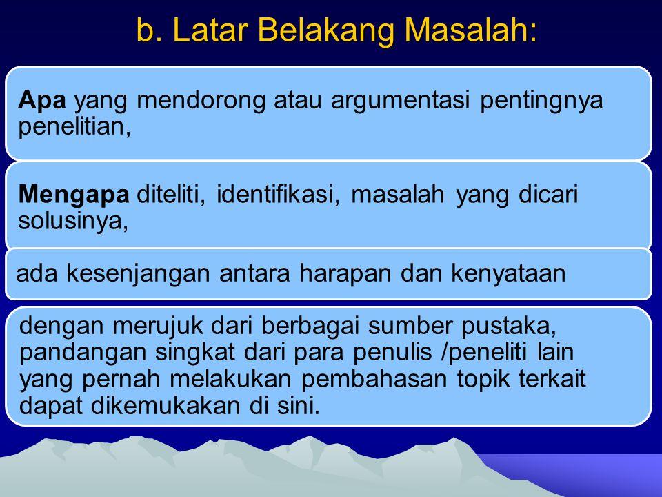 b. Latar Belakang Masalah: