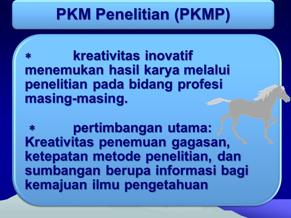 PKM Penelitian (PKMP)