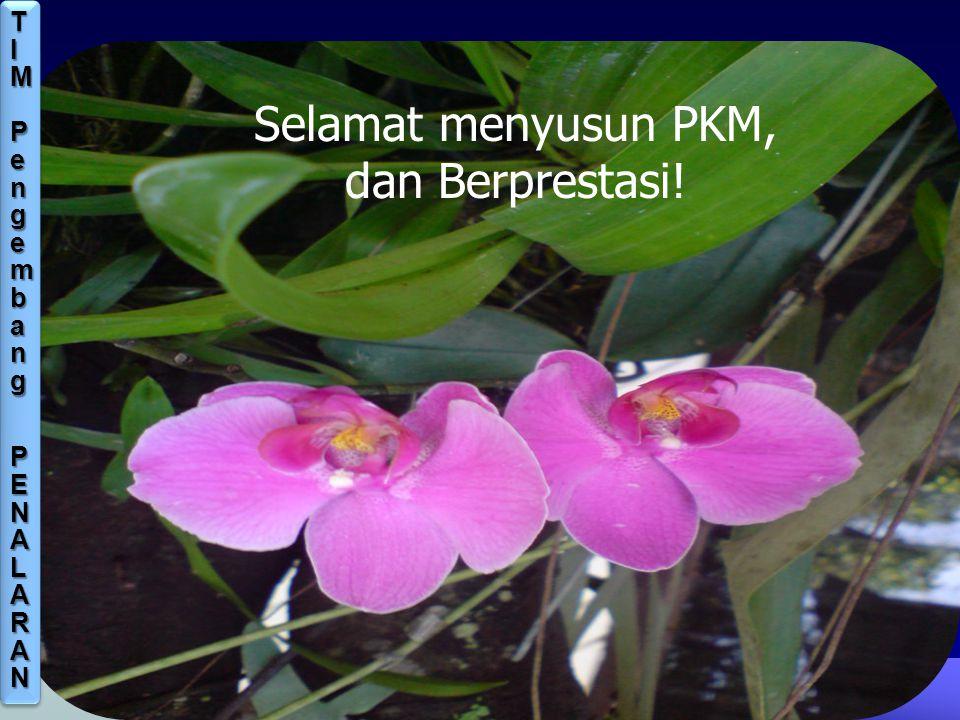 TIM Pengembang PENALARAN Selamat menyusun PKM, dan Berprestasi!
