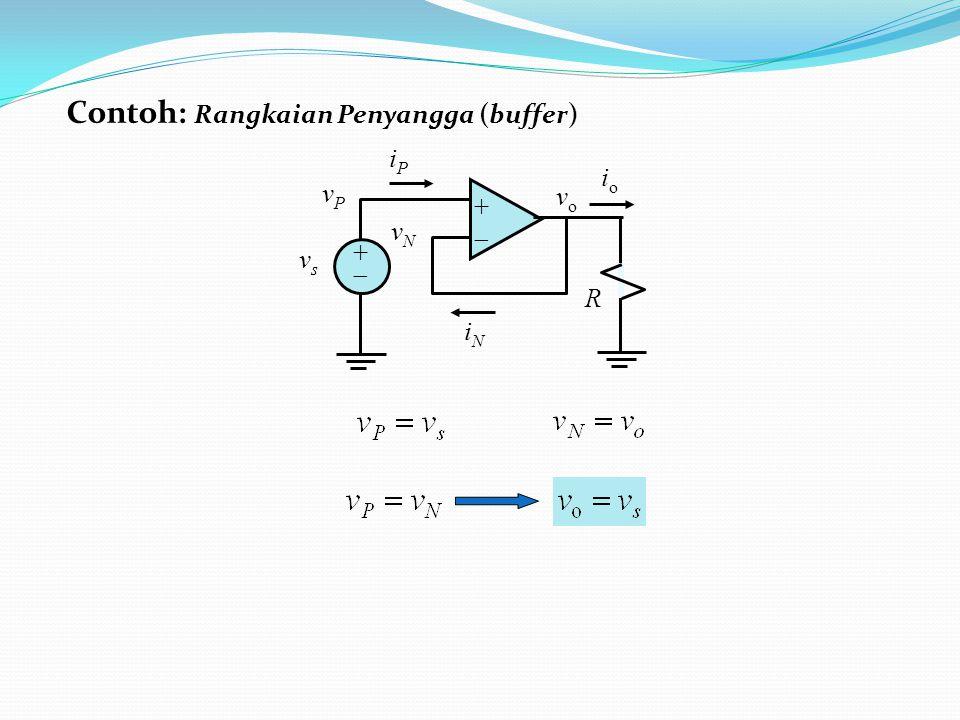 Contoh: Rangkaian Penyangga (buffer)