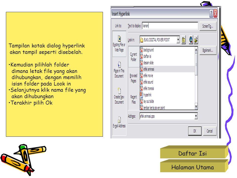 Daftar Isi Halaman Utama Tampilan kotak dialog hyperlink