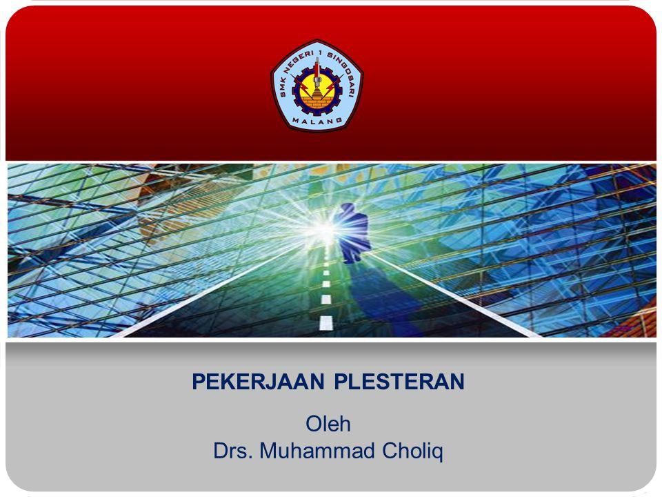Oleh Drs. Muhammad Choliq