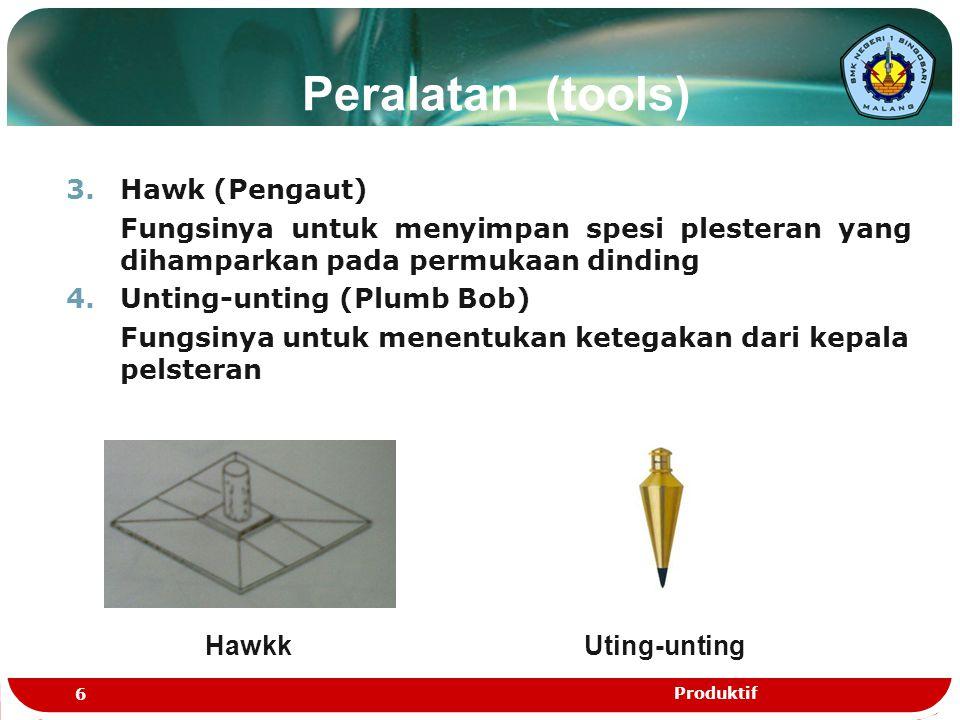 Peralatan (tools) Hawk (Pengaut)
