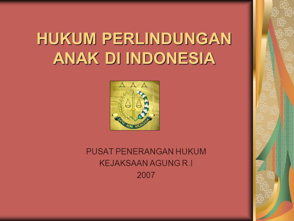 HUKUM PERLINDUNGAN ANAK DI INDONESIA