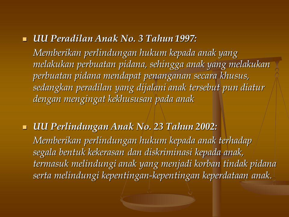 UU Peradilan Anak No. 3 Tahun 1997: