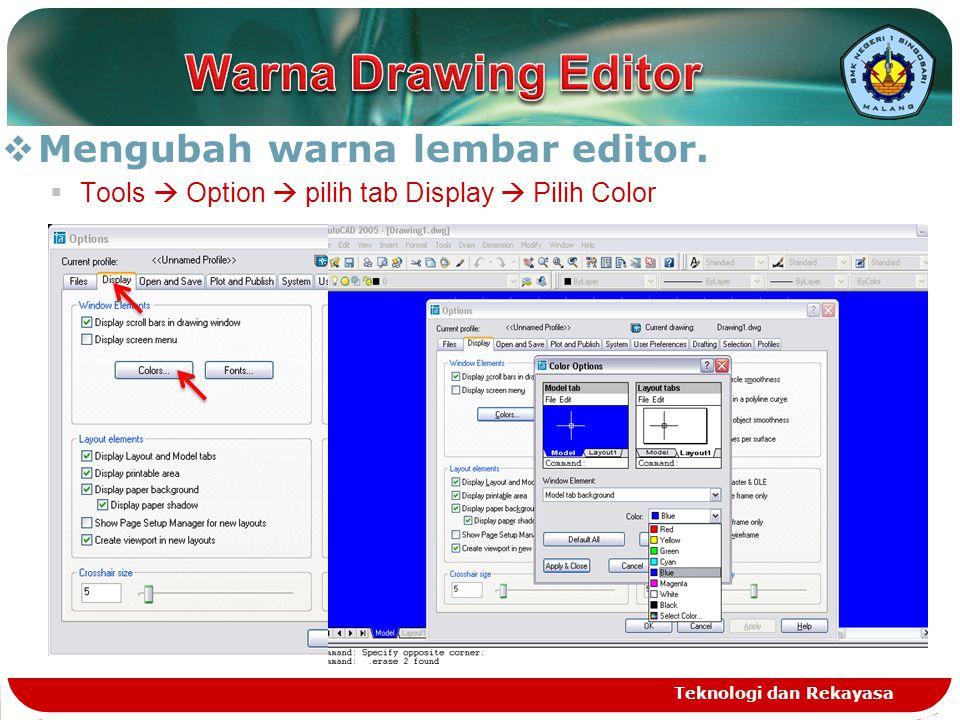 Warna Drawing Editor Mengubah warna lembar editor.