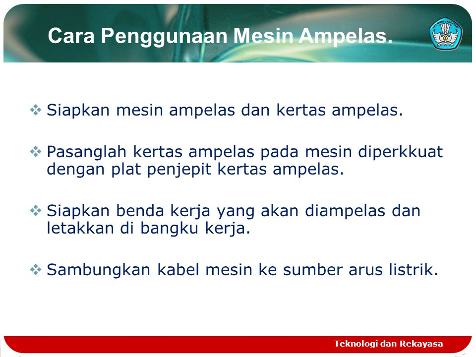 Cara Penggunaan Mesin Ampelas.
