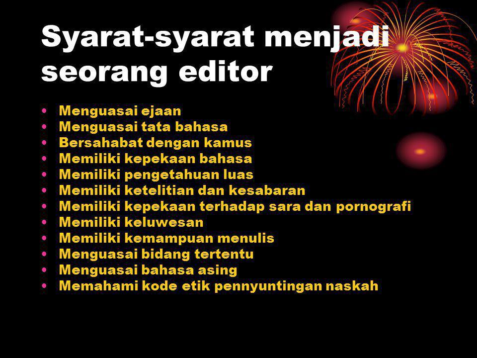 Syarat-syarat menjadi seorang editor
