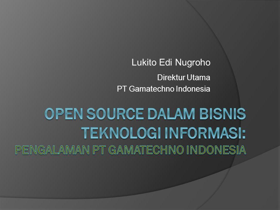 Lukito Edi Nugroho Direktur Utama PT Gamatechno Indonesia