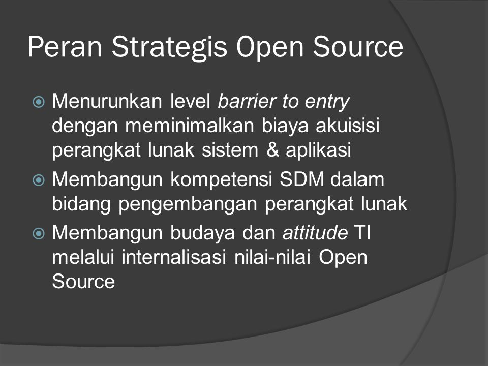 Peran Strategis Open Source